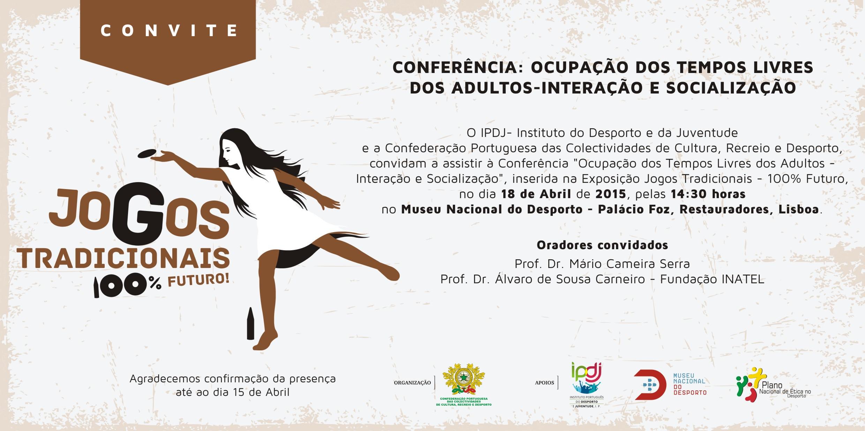 CONVITE - Conferência - Ocupação dos Tempos Livres dos Adultos - Interação e Socialização (1)